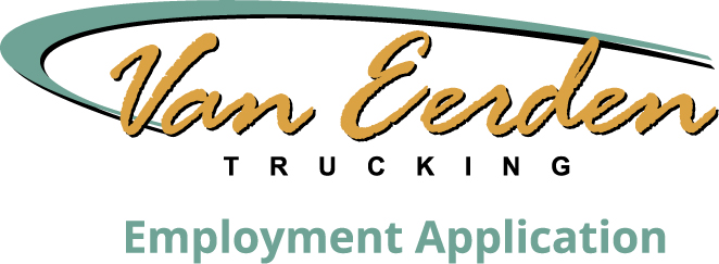 Employment Application – Van Eerden Trucking Co  | Byron